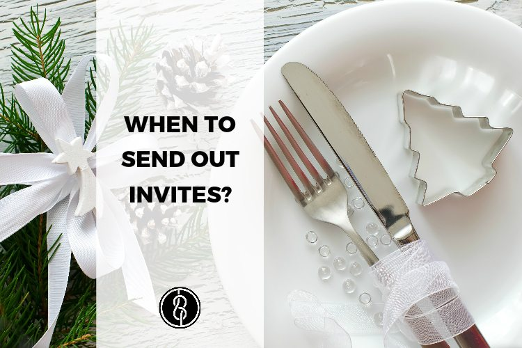 Party Planning 101: When to send out invites?