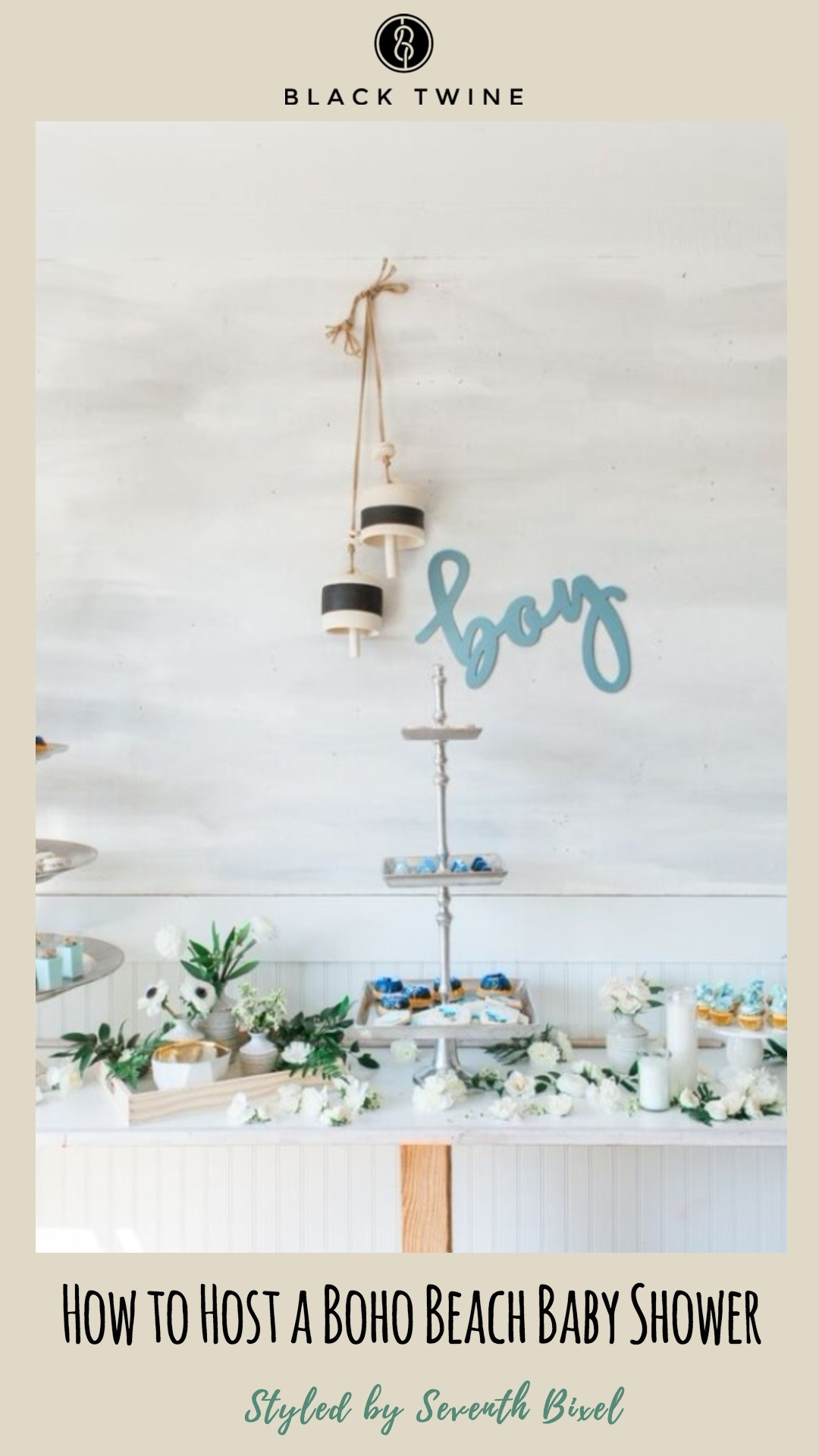 How to Host A Boho Beach Baby Shower Styled by Seventh Bixel | Black Twine