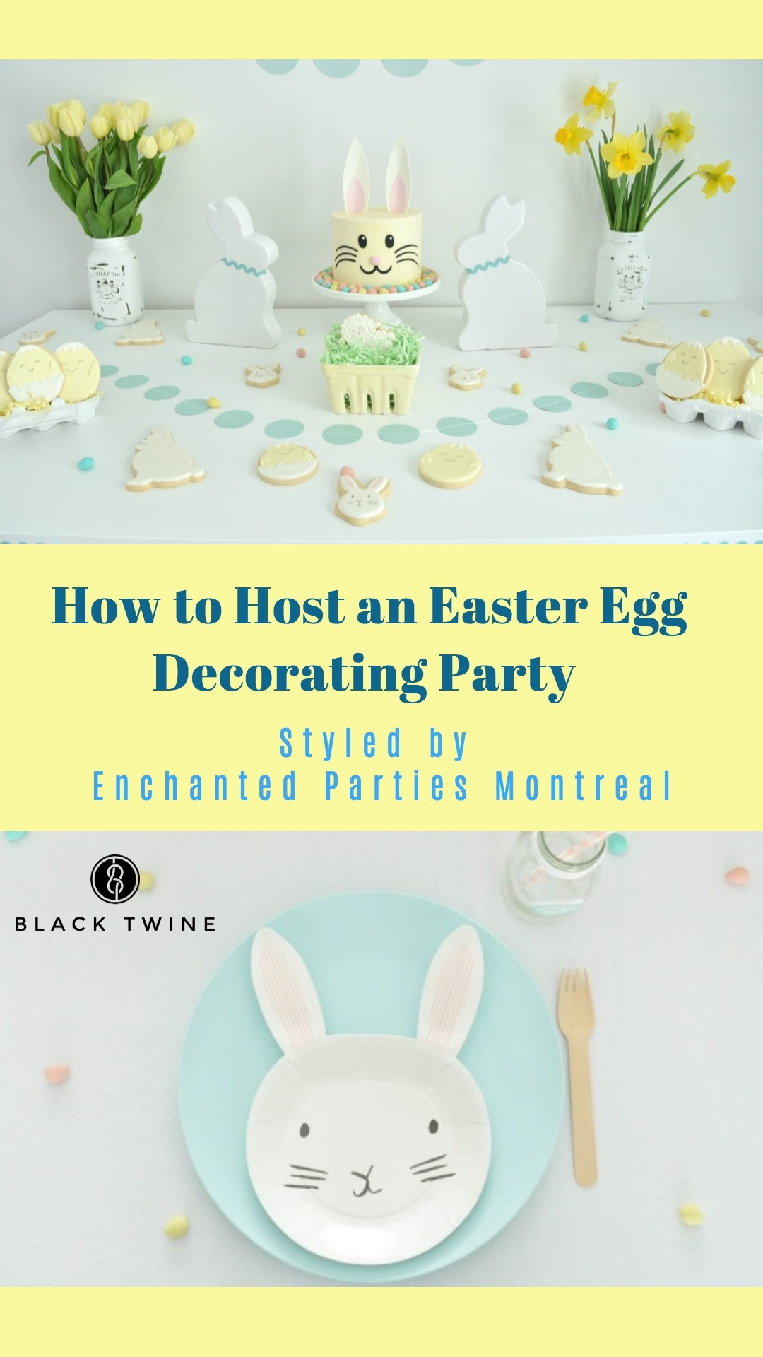 How to Host an Easter Egg Decorating Party Styled by Enchanted Parties Montreal | Black Twine