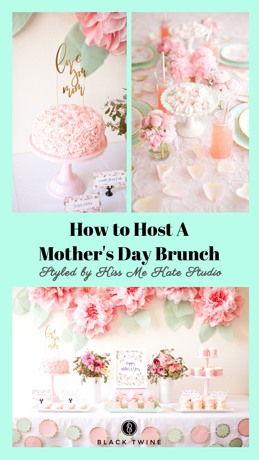 How to Host a Mother's Day Brunch Styled by Kiss Me Kate Studio |Black Twine