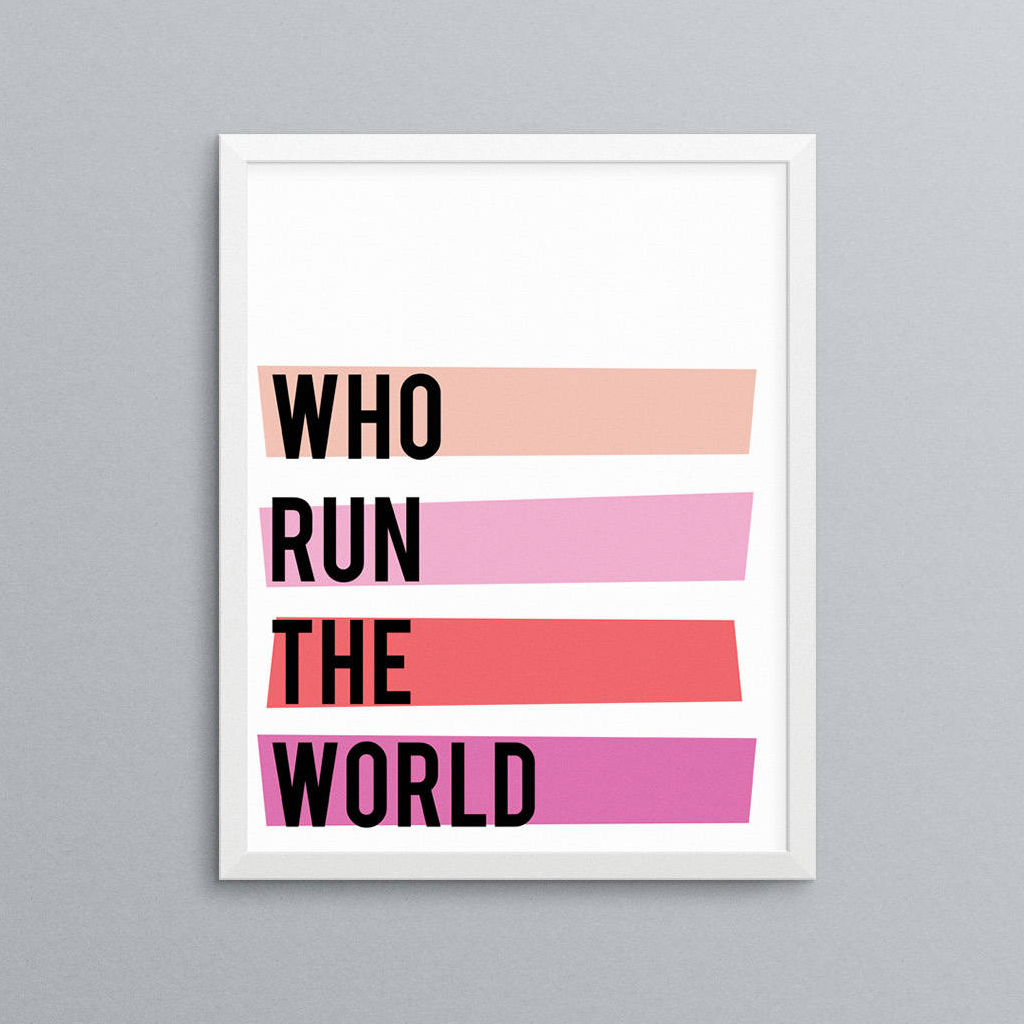 Who Run the World Banner from Meghan Turner Design